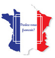 do you speak french vector image