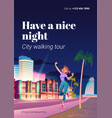 city walking tour vacation with night walks flyer vector image vector image