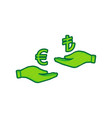 currency exchange from hand to hand euro and lira vector image vector image