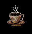 good coffee mood vector image vector image