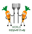 happy vegan day carrot bring fork vector image