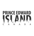 prince edward island canada text or labels with vector image vector image