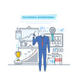 successful businessman success at work learning vector image