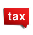 tax red 3d realistic paper speech bubble isolated vector image vector image
