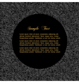 Textured black background with bordered circle for vector image