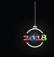 new year ball 2018 vector image vector image