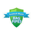 bagpipes - symbol of scottish music vector image vector image