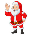 cartoon santa claus waving hand vector image vector image