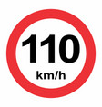 speed limit 110 kmh traffic sign vector image vector image