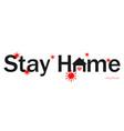stay home banner logo or emblem design vector image