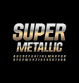 super metallic alphabet letters and numbers vector image vector image
