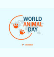 happy world animal day concept background flat vector image