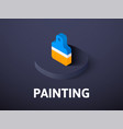 painting isometric icon isolated on color vector image