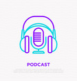 podcast thin line icon headphones and microphone vector image