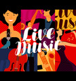 live music poster musical festival concept vector image vector image