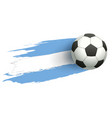 soccer ball fly background flag of argentina vector image