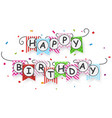 happy birthday banner with bunting flags vector image vector image