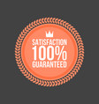 satisfaction guaranteed flat badge round label vector image vector image