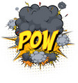 word pow on comic cloud explosion background vector image