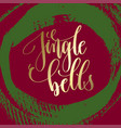jingle bells - gold hand lettering on green and vector image vector image