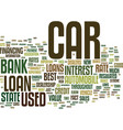 low down on bank car loans text background