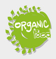 organic food message with natural leaves vector image