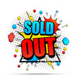 colorful sold out comic concept vector image