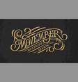 vintage gold lettering movember on dark chalkboard vector image vector image
