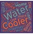 The Benefits of Water Coolers at Home or in the vector image vector image