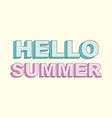 typography slogan with cute hello summer text vector image vector image
