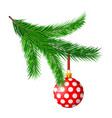christmas tree branches and hanging glitter ball vector image vector image