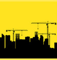construction cranes and buildings vector image vector image