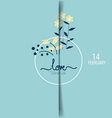 Romantic greeting card design with flower vector image vector image