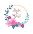 flowers wedding save date round banner vector image