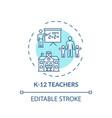 k 12 teachers concept icon vector image