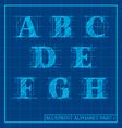 Blueprint Style Alphabet set 1 vector image vector image