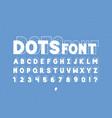 dots font alphabet vector image vector image