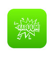 kaboom explosion icon digital green vector image vector image