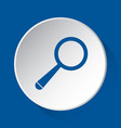 magnifier - simple blue icon on white button vector image