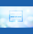 abstract bokeh blue and light effect background vector image