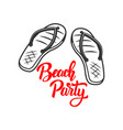 beach party lettering phrase with flip-flops vector image vector image