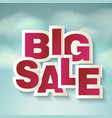 creative sale design with words big sale on blue vector image