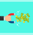 hand with a big magnet attracts money vector image