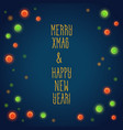 merry xmas and happy new vector image vector image