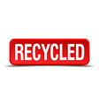 Recycled red 3d square button isolated on white vector image vector image