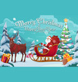 santa claus on sleigh and polar deer christmas vector image vector image