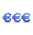set blue shining euro sign in three different vector image