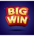 Big Win banner for online casino poker roulette vector image vector image