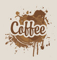 banner with coffee stains and splashes vector image vector image