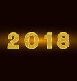 happy new year 2018 background gold vector image vector image